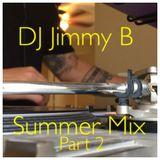 DJ Jimmy B | Summer Mix 2017 Part 2 | MSE DJ's