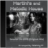 DJ Manny H - Martini's and Melodic House (04-2019) (Original Mix)