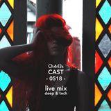 CAST 0518 - Ch4rl3s - live mix -