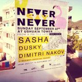 Dimitri Nakov, Ushuaia Tower, 22.09.13, Sunset mix - snippet