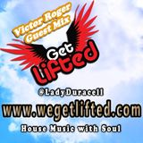 Get Lifted Guest Mix from Victor Roger
