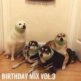 BIRTHDAY MIX VOL.3
