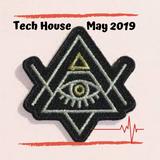 Tech House May 2019