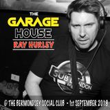 RAY HURLEY Live @ THE GARAGE HOUSE - 1st September 2018