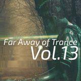 Far away of Trance Vol.13 by RookieB