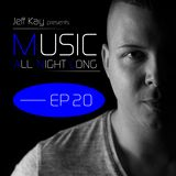 Music All Night Long (MANL) #20