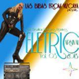 Eletric Carnival 2013 (Vol. 03) - Las Bibas From Vizcaya