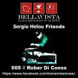 Sergio Helou Friends - 005 // Rober Di Conss