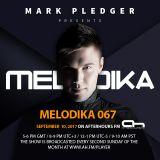 MARK PLEDGER PRESENTS MELODIKA 067