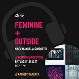 FEMININE + OUTside #28 - 21.10.17 [speciale: un anno di OUTside]