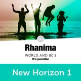 New Horizon 1 | DJ Rhaníma - Ecstatic Dance, Worldmusic, 80's, Trance and Ambient Sound
