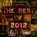 Xplicit ENT presents The Best of 2012