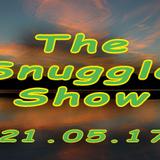Snuggle Show recorded 21.05.17 - Wilson Waffling Radio
