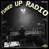 Tuned UP Radio w Basha - Aug 13, 2019