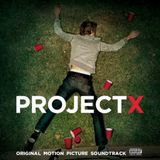 Project X (The Unofficial Mixtape)