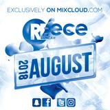 @DJReeceDuncan - AUGUST 2018 (R&B, Hip-Hop, Bashment, Afrobeats)