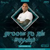 Groove To The Mashup | Nonstop Dance Mixtape| Episode 1 | Audio Visual Set
