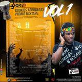 KOOKIES Afrobeats PROMO Mixtape Vol. 1