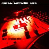 """""""Chill/Lounge/Downtempo Mix"""" by DJ PICKUP"""