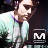 Kirill Hopeless - Special Mix For Macromusic