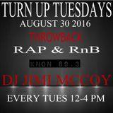 TURN UP TUES AUG 30 2016 TB RAP & RnB