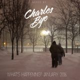 Charles Bye - What's Happening? January 2016