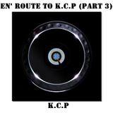 Key Core Productions - En' Route To K.C.P (Part 3)