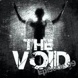Into The Void Radio - Episode 99