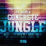 Concret Jungle - 5cet set 180324 InQbator Club