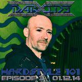 DarXide presents Hardstyle 101 - Episode 03