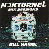 Bill Hamel - Nokturnel Mix Sessions [1999]