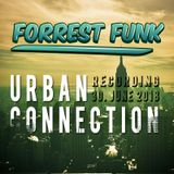 Forrest Funk at Urban Connection / Recording 30.June 2018