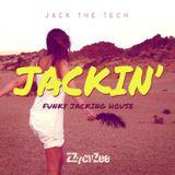 Jack the Tech - Funky Jackin' Tech House Mix 2014