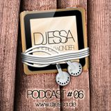 DJ ESSA The Boy Wonder - Podcast # 06 2011