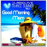 DJDARKLIVE - GOOD MORNING MOM - Tematikpodcast - Studiosoundsradio.com