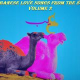 Lebanese Love Songs from the 80's Volume 2 (Jan 2016)