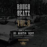 MARTIN DEPP pres 'Rough Beatz' vol.08 (February 2015)