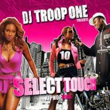 Dj Troop One - Select Touch - RnB Vol 10 - Juin 2007