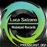 PressCast 002 - Malatoid Records - Luca Salzano