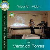 """""""Muerte - Vida"""" por Verónica Torres"""
