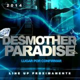 ∆ • Desmother Paradise • ∆   *Preview*