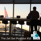 The Jet Set Podcast 12