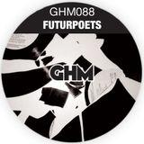 GHM088 FUTURPOETS [06.14]