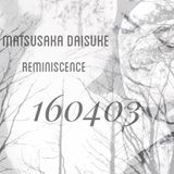 reminiscence 0403 -harukaze-