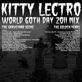 Kitty Lectro - World Goth Day DJ Mix 2011