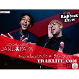 The Kickback Show featuring Jake&Papa