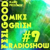 Mike Grien - Rabo FeeL GooD Ibizahottradioshow #9