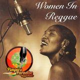 Pimpers Paradise Reggae Radio 239 WOMEN IN REGGAE 1-06-18