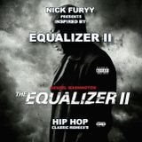 EQUALIZER 2 - HIP HOP MIXTAPE SOUNDTRACK - BY NICK FURYY