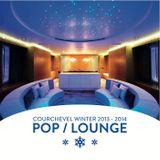 Courchevel Pop / Lounge 2014